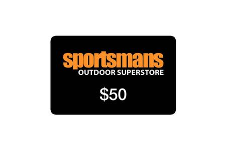 SPORTSMANS OUTDOOR SUPERSTORE $50 GIFT CARD (EMAILED 30 DAYS AFTER PURCHASE)