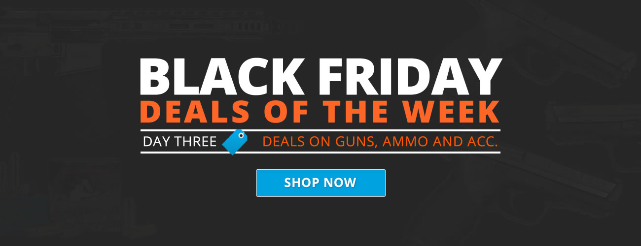 Black Friday Sale on Guns and Ammo