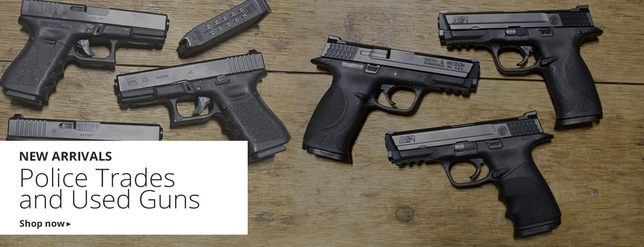 New Arrivals: Police Trades and Used Guns