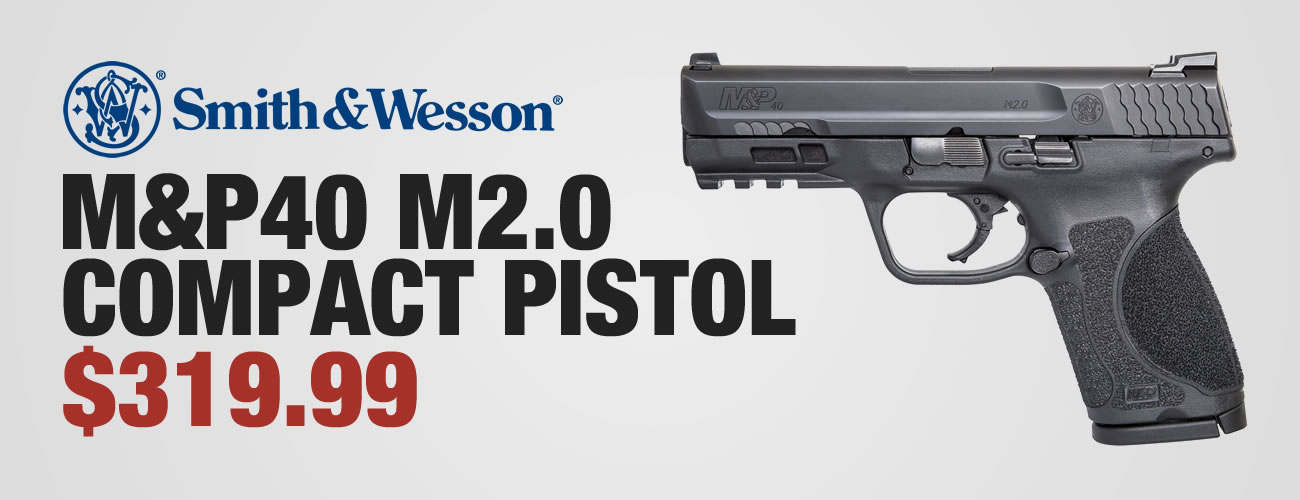 S&W M&P40 M2.0 Compact $319.99