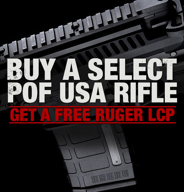 POF Rifles with Free Ruger LCP Pistol