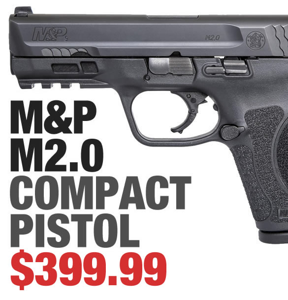 M&P M2.0 Compact Series $399.99