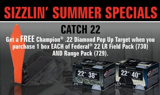 Sizzlin Summer Specials Catch 22