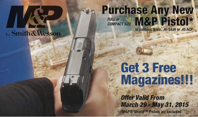 Purchase A New M&P Pistol and Get 3 Free Magazines!