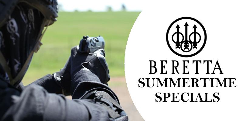 Beretta Summertime Specials