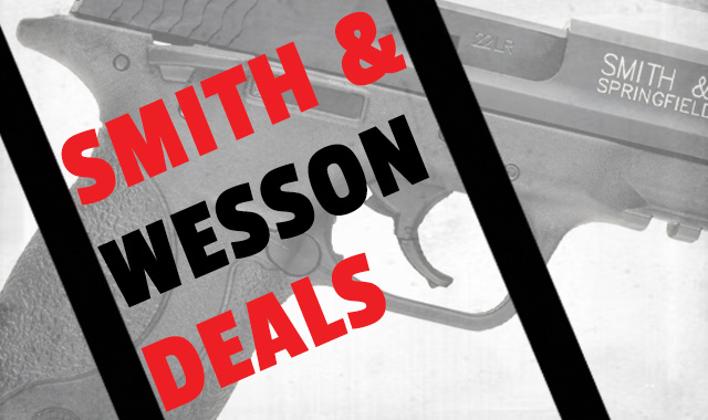 Smith and Wesson Hot deals