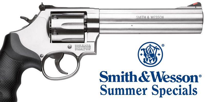Smith & Wesson Summer Specials