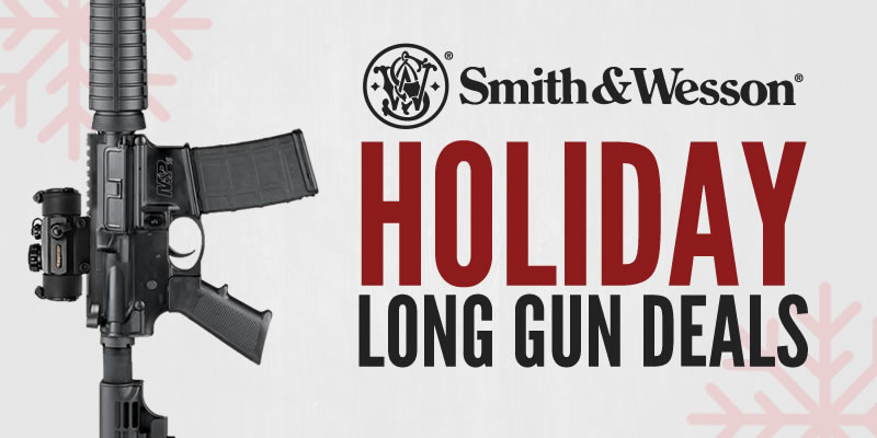 Smith & Wesson Holiday Long Gun Deals
