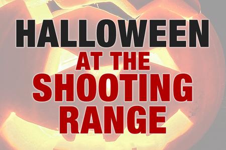 HALLOWEEN AT THE SHOOTING RANGE