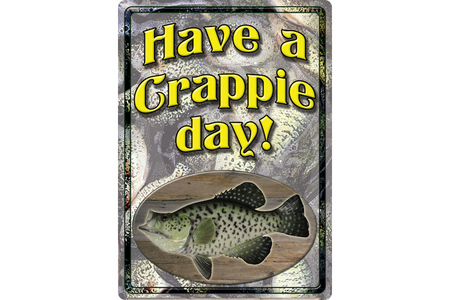 11 X 16 CRAPPIE SIGN