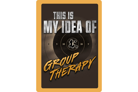 GROUP THERAPY TIN SIGN