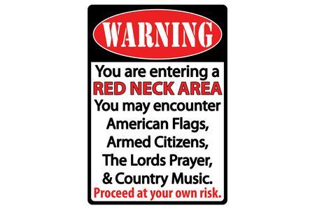 WARNING REDNECK AREA TIN SIGN