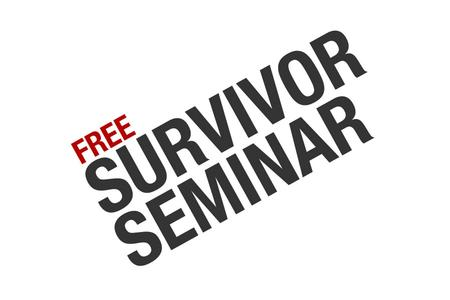 BEING A SURVIVOR SEMINAR