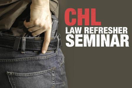 CHL LAW REFRESHER SEMINAR