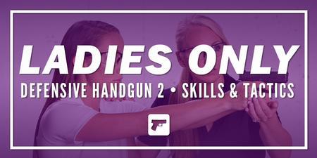 LADIES DEF HANDGUN 2: SKILLS/TACTICS